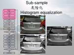 sub sample histogram equalization