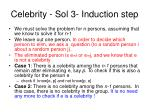 celebrity sol 3 induction step