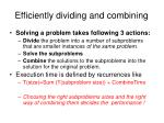 efficiently dividing and combining