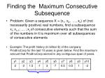 finding the maximum consecutive subsequence