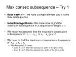 max consec subsequence try 1