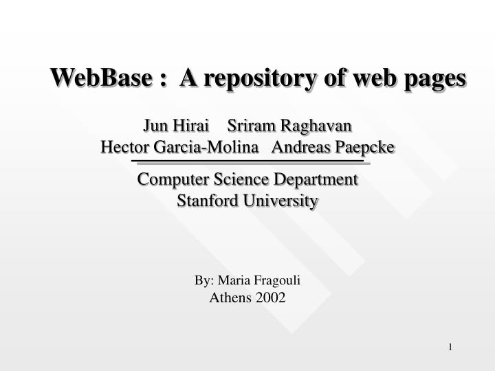 webbase a repository of web pages n.