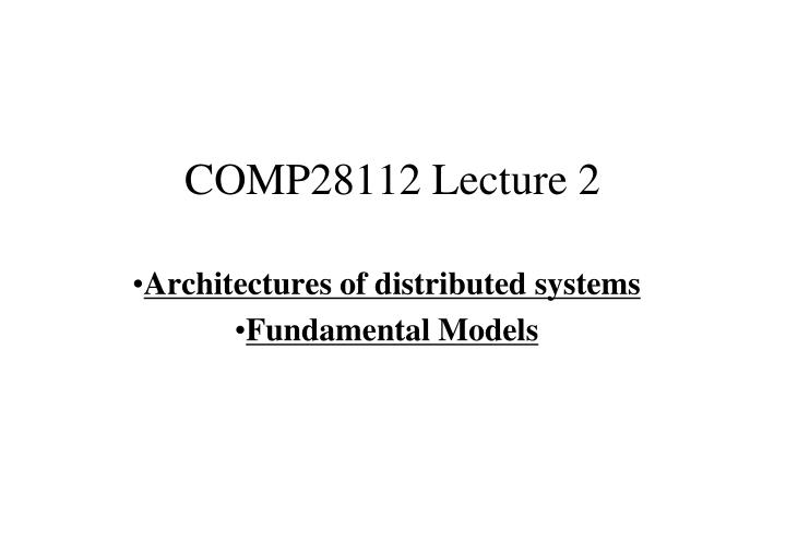 comp28112 lecture 2 n.