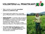 volonterji vs praktikanti