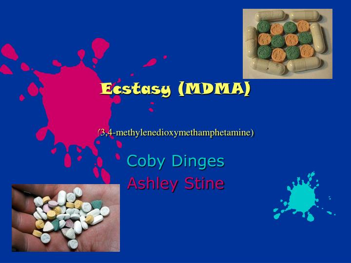 Ecstasy mdma 3 4 methylenedioxymethamphetamine