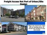freight access not part of urban site design