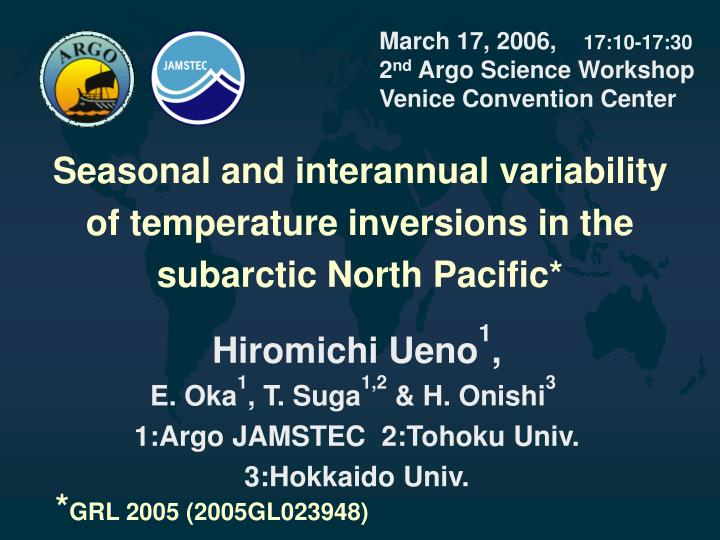 march 17 2006 17 10 17 30 2 nd argo science workshop venice convention center n.