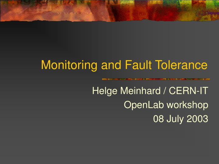 monitoring and fault tolerance n.