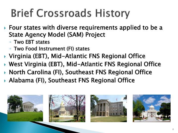 Brief crossroads history