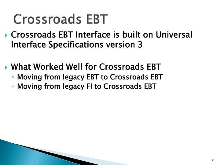 Crossroads EBT
