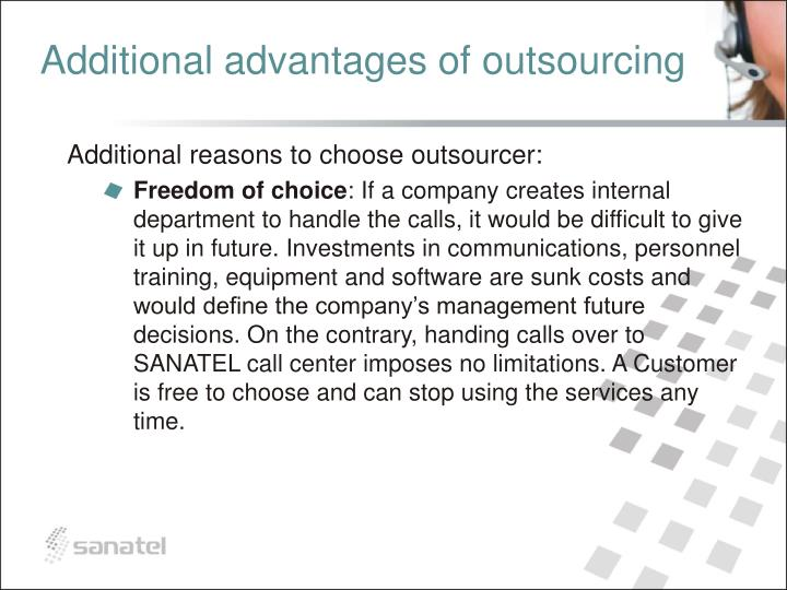 Additional advantages of outsourcing