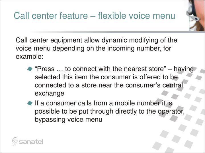 Call center feature – flexible voice menu