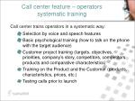 call center feature operators systematic training
