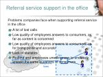 referral service support in the office