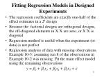 fitting regression models in designed experiments2
