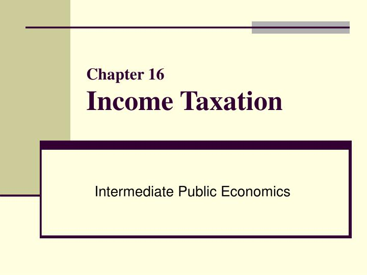chapter 16 income taxation n.