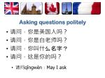 asking questions politely