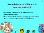 classical character of librarians document oriented