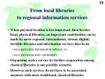 from local libraries to regional information services