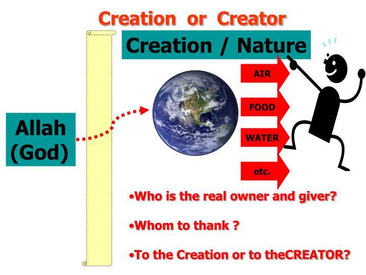 Creation  or  Creator