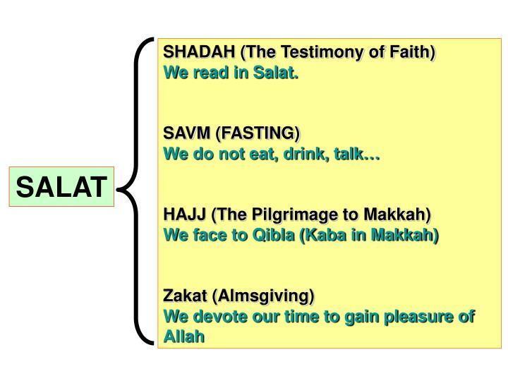 SHADAH (The Testimony of Faith)
