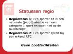 statussen regio