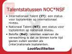 talentstatussen noc nsf
