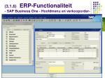 3 1 6 erp functionaliteit sap business one hoofdmenu en verkooporder