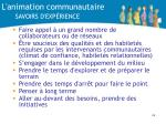 l animation communautaire savoirs d exp rience
