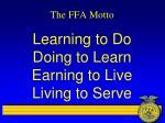the ffa motto