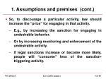 1 assumptions and premises cont