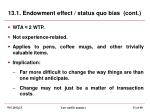 13 1 endowment effect status quo bias cont