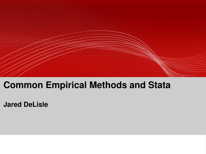 common empirical methods and stata jared delisle n.
