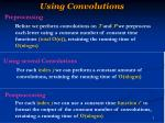 using convolutions