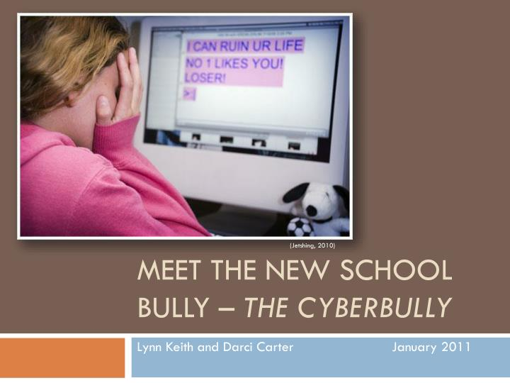 meet the new school bully the cyberbully n.