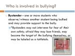 who is involved in bullying2