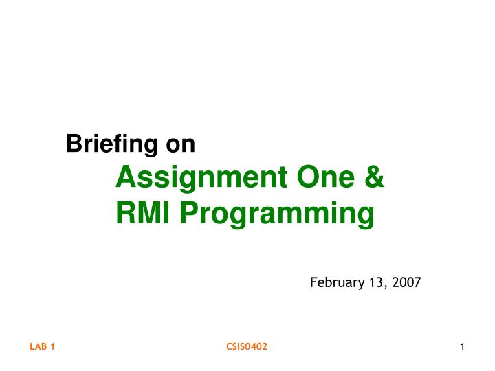 briefing on assignment one rmi programming n.
