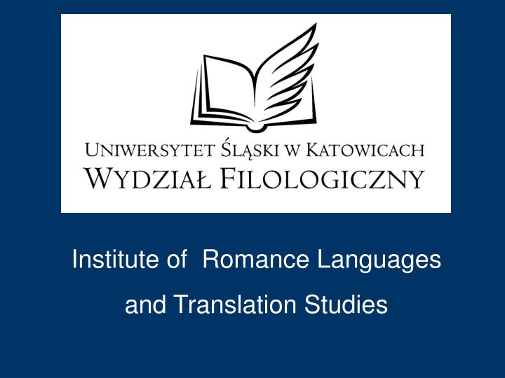 Institute of  Romance Languages