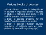v arious blocks of courses