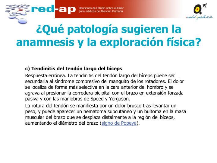 c) Tendinitis del tendón largo del bíceps