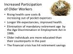 increased participation of older workers1