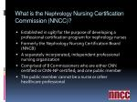 what is the nephrology nursing certification commission nncc