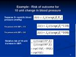 example risk of outcome for 10 unit change in blood pressure