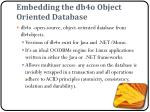 embedding the db4o object oriented database