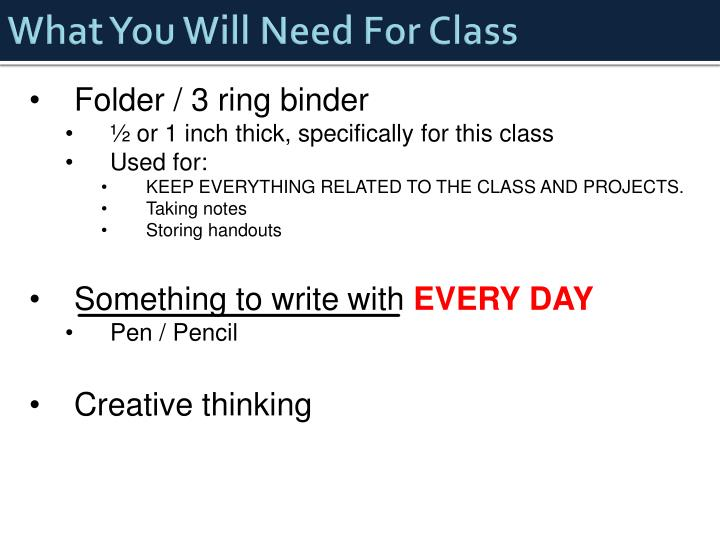 What You Will Need For Class