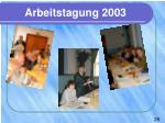 arbeitstagung 2003