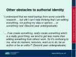 other obstacles to authorial identity