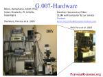g 007 hardware