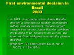 first environmental decision in brazil 2003