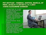 pet bottles federal justice mar lia sp proc 20 02 61 11 001467 2 31 1 2003 judge alexandre sormani